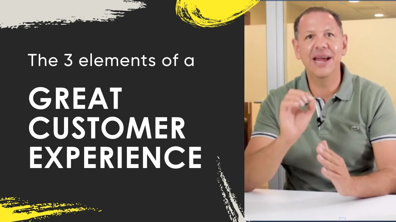 Michael Virardi - The 3 Elements of a Great Customer Experience
