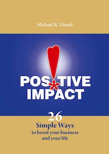 Michael Virardi-Positive Impact