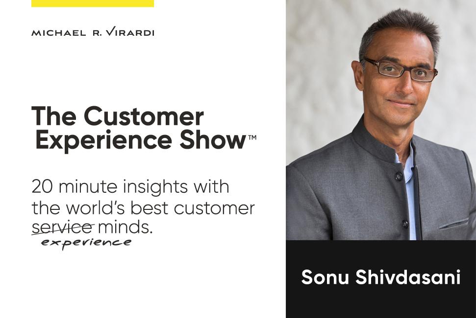 Michael Virardi - The Customer Experience Show™ Ep.8 / Sonu Shivdasani